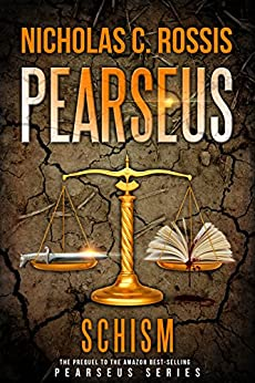 Pearseus: Schism: The Prequel To The Sci-Fi Fantasy Series Pearseus by [Rossis, Nicholas C.]