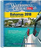 Waterway Guide the Bahamas 2018 (Waterway Guide. Bahamas)