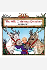 The Wild Christmas Reindeer Paperback