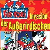 Invasion der Außerirdischen (Fix & Foxi 3)   Rolf Kauka