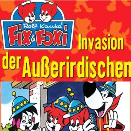 Invasion der Außerirdischen (Fix & Foxi 3)