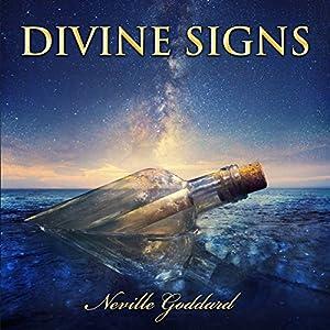 Divine Signs - Neville Goddard Lectures Audiobook