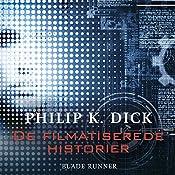 Blade Runner (De filmatiserede historier) | Philip K. Dick