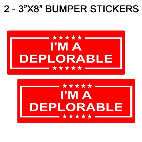 Im a deplorable 3x8 bumper sticker decal set red and white