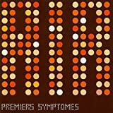 Premiers Symptomes (180g Vinyl)
