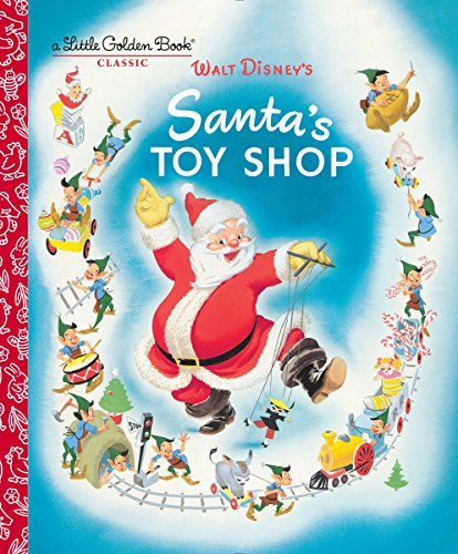 Santa's Toy Shop (Disney) (Little Golden Book) (Toyshop Santas)