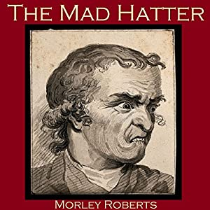 The Mad Hatter Audiobook