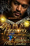 Hendrix: The Rise and Fall of a Hood Legend