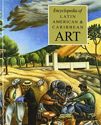 The Encyclopedia of Latin American and Caribbean Art (New Grove Library of World Art)
