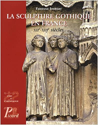 La sculpture gothique en France (French Edition)