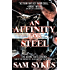 An Affinity for Steel: The Aeons' Gate Omnibus (The Aeons' Gate Trilogy)