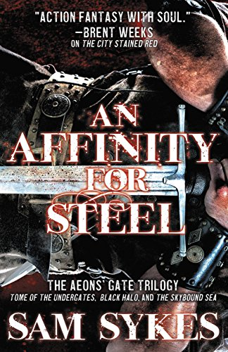 an-affinity-for-steel-the-aeons-gate-omnibus-the-aeons-gate-trilogy