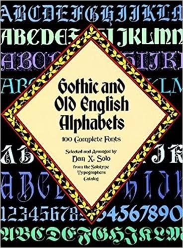 Gothic And Old English Alphabets 100 Complete Fonts Lettering Calligraphy Typography Dan X Solo 9780486246956 Amazon Books