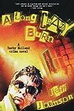 A Long Crazy Burn: A Darby Holland Crime Novel (Darby Holland Crime Novel Series)