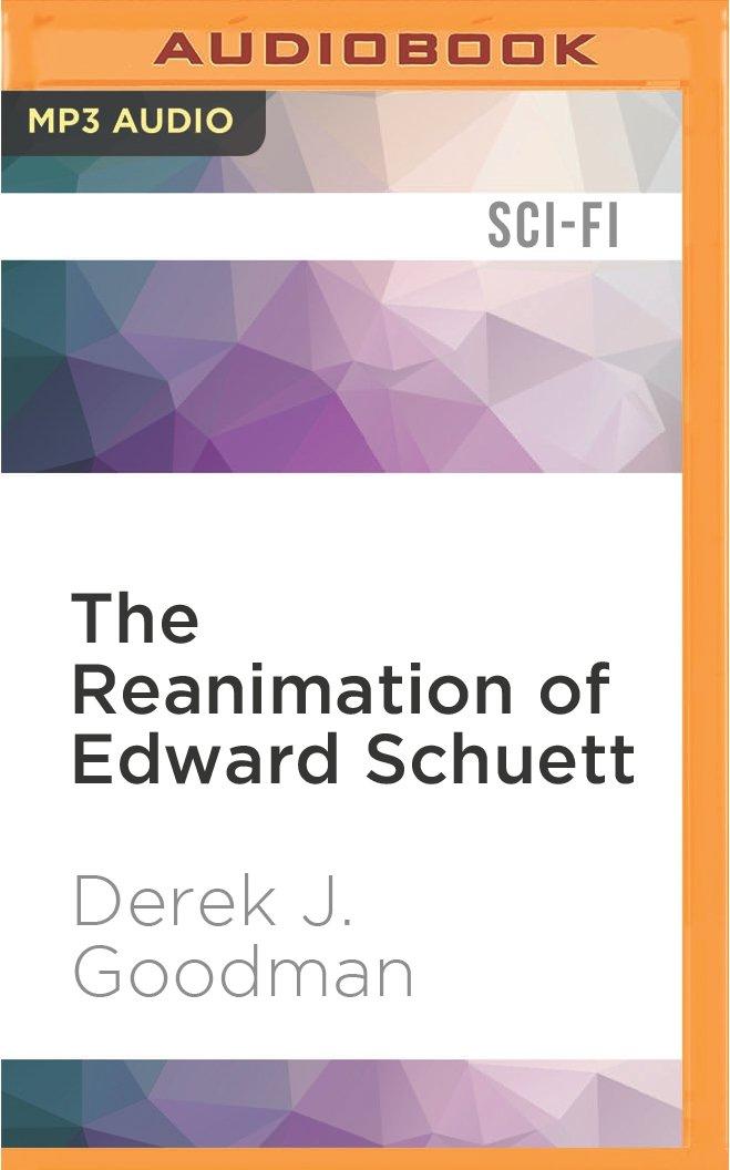 Amazon com: The Reanimation of Edward Schuett (0889290465382