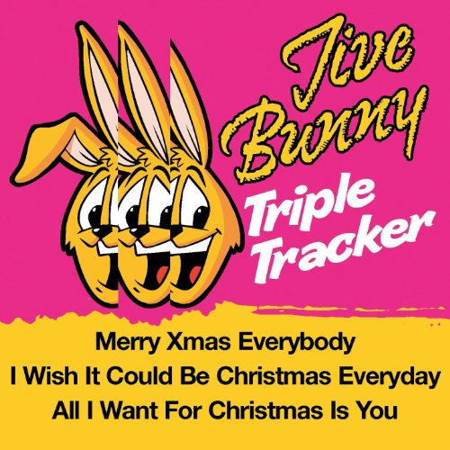 Jive Bunny Triple Tracker: Merry Xmas Everybody / I wish It Could Be Christmas Everyday / All I Want For Christmas Is You ()