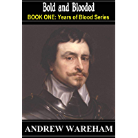 Bold and Blooded (Years of Blood Series, Book 1) (English Edition)
