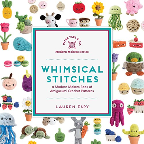 Kids Crochet Pattern - Whimsical Stitches: A Modern Makers Book of Amigurumi Crochet Patterns