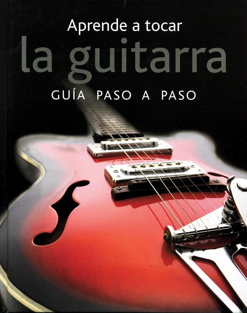 APRENDE A TOCAR LA GUITARRA:GUIA PASO A PASO: NICK FREETH: 9781445436852: Amazon.com: Books