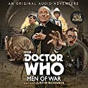Doctor Who: Men of War Hörbuch von Justin Richards Gesprochen von: Peter Purves