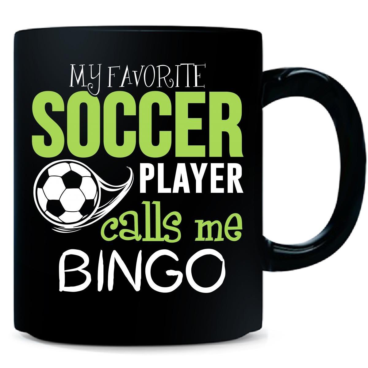 My Favorite Soccer Player Calls Me Bingo - Mug by My Family Tee