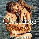 Clothing Optional | Alahna Zee