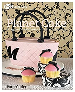 Planet Cake Amazon Co Uk Paris Cutler 9781741963182 Books
