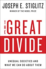 The Great Divide: Unequal Societies and What We Can Do About Them Kindle Edition
