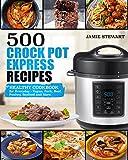 vegan crock - 500 Crock Pot Express Recipes: Healthy Cookbook for Everyday - Vegan, Pork, Beef, Poultry, Seafood and More.