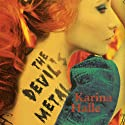The Devil's Metal Audiobook by Karina Halle Narrated by Mia Chiaromonte