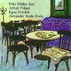Fritz Muliar liest Polgar, Friedell und Roda Roda