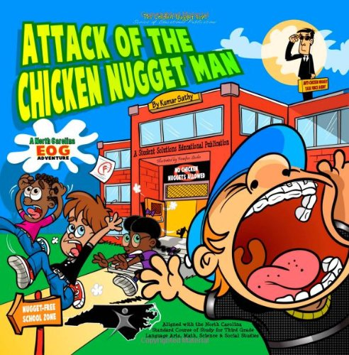 Attack of the Chicken Nugget Man: A North Carolina EOG Adventure