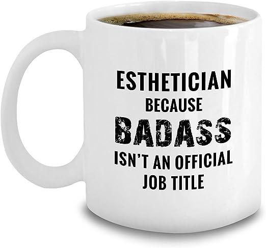 Amazon Com Esthetician Gifts Funny Badass Esthetician Beautician Coffee Mug Kitchen Dining