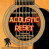 Crossing Over Time by Acoustic Reset