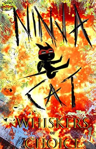 Ninja Cat: Whiskers of Choice