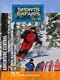 Sports Safaris - Adventure Central: Cat Skiing in Canada & Kitesailing in the Dominican Republic