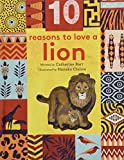 img - for 10 Reasons to Love ... a Lion book / textbook / text book
