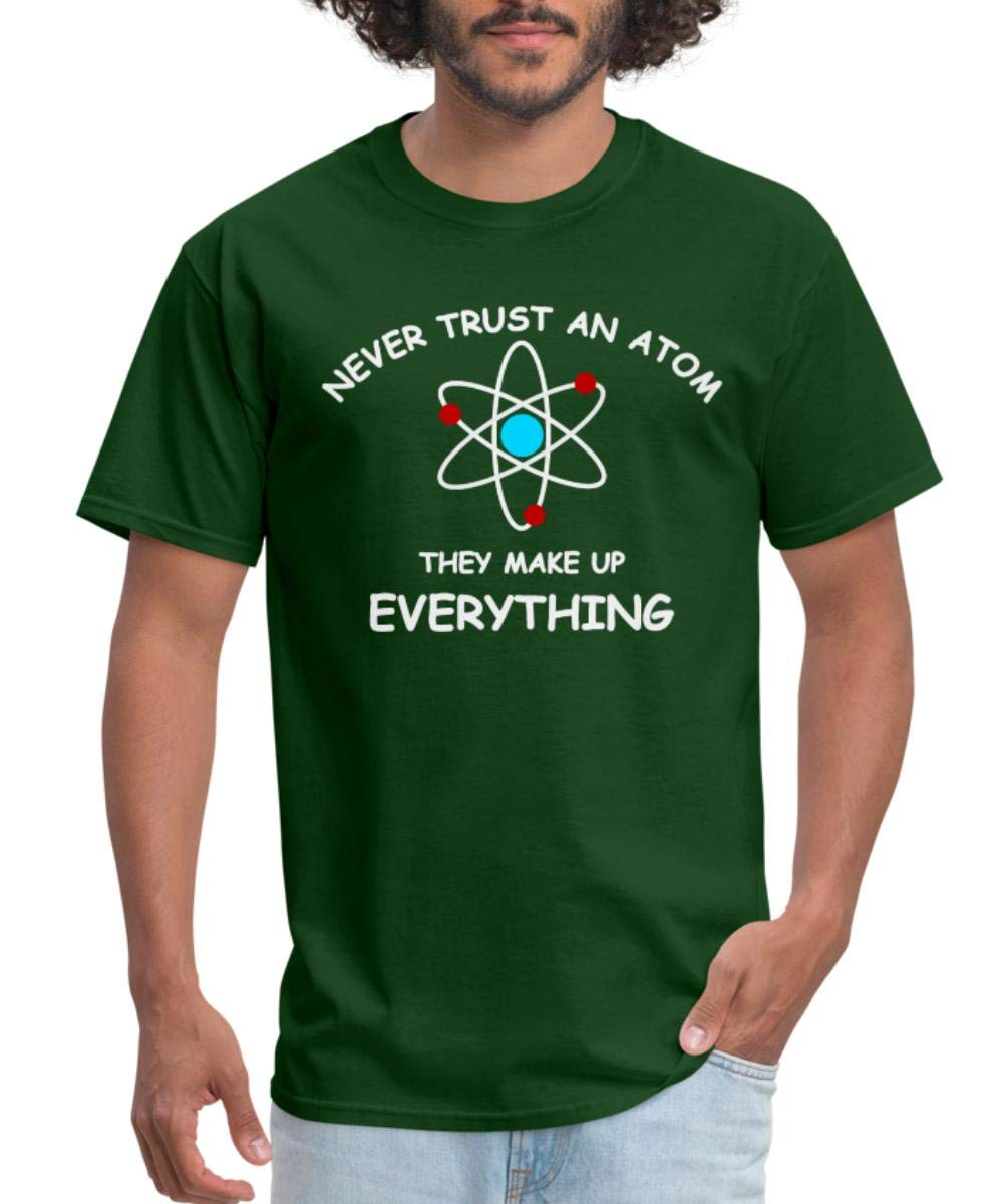 Science Quote Never Trust An Atom S T Shirt