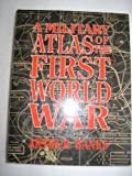 A Military Atlas of the First World War, Banks, Arthur, 0850521459