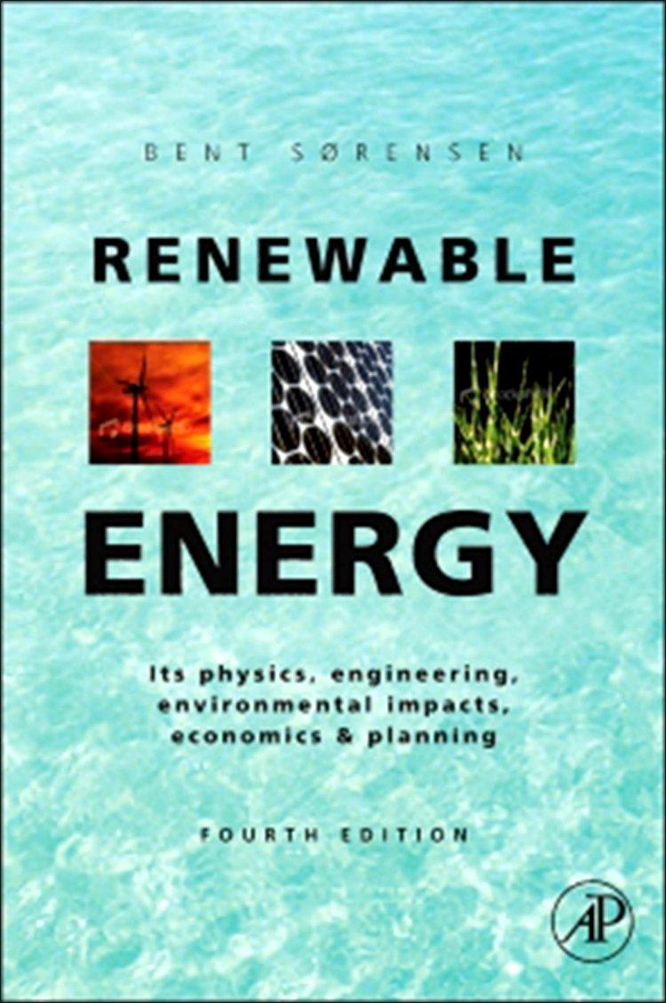 Renewable energy physics engineering environmental impacts renewable energy physics engineering environmental impacts economics and planning amazon bent srensen 9780123750259 books fandeluxe Gallery