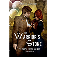 The Warrior's Stone (The New Terra Sagas Book 1)