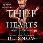 Thief of Hearts: The Complete Saga | D. L. Snow