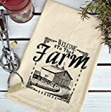 Farmhouse Natural Flour Sack Welcome to the Farm Country Kitchen Towel
