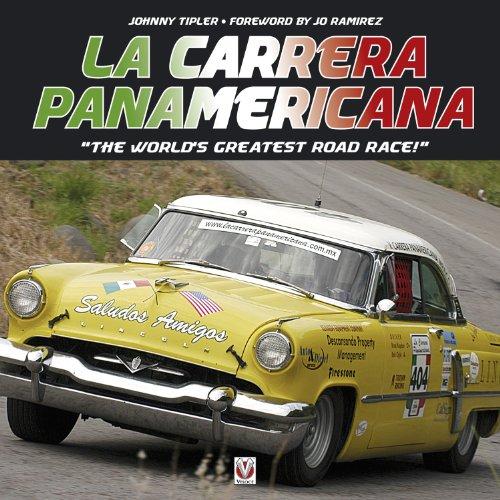 La Carrera Panamericana: