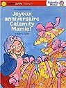 Joyeux anniversaire Calamity Mamie par Alméras