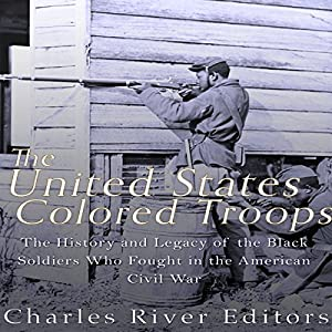 The United States Colored Troops Audiobook