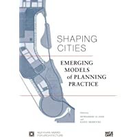 Image for Shaping Cities: Emerging Models of Planning Practice