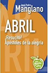 Abril: ¡Resucitó! Apóstoles de la alegría (an Apple a day nº 4) Edición Kindle