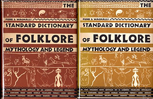 Funk and Wagnalls Standard Dictionary Of Folklore Mythology and Legend 2Vol