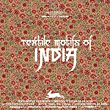 Textile Motifs of India (Pepin Press Artn Books)